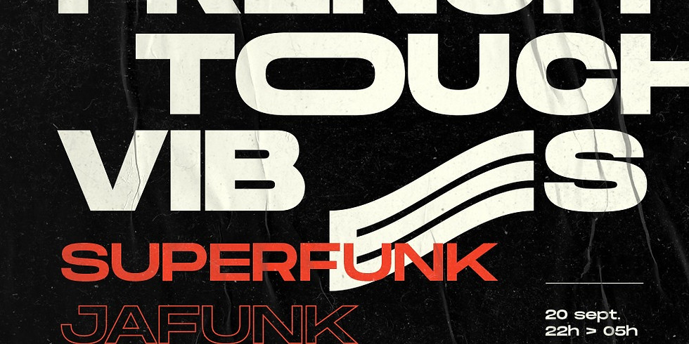 French Touch Vibes #1 : Superfunk, Jafunk, Grace Kim, Knuckle G