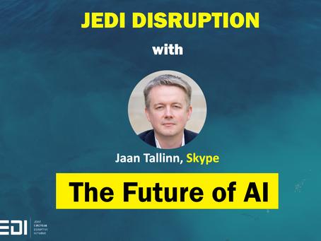 JEDI DISRUPTION - The Future Of AI With Jaan Tallinn, Skype