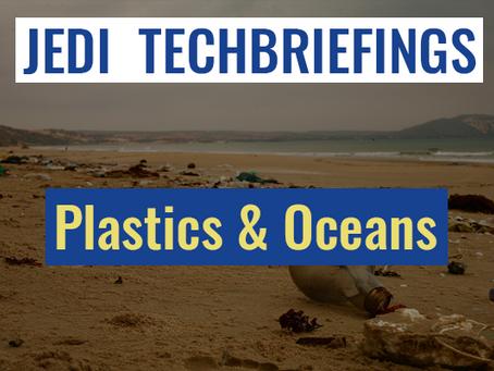 Techbriefing : Plastics & Oceans #Environment & Energy