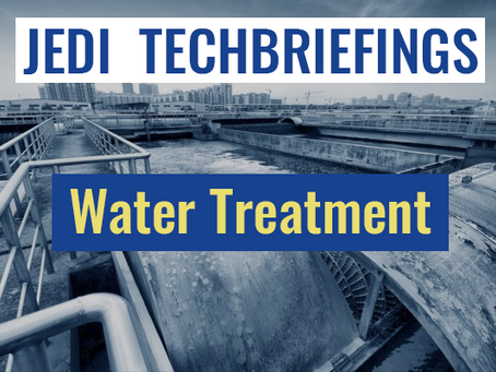 Techbriefing: Water Treatment #Environment & Energy