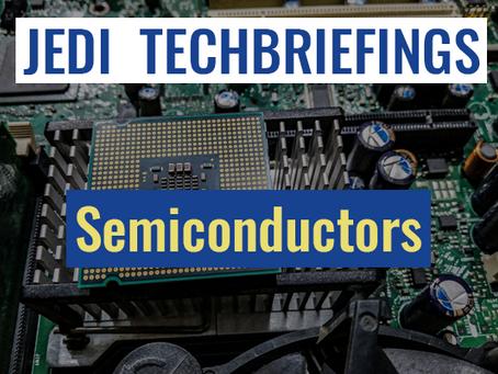 Techbriefing : Semiconductors #Digital