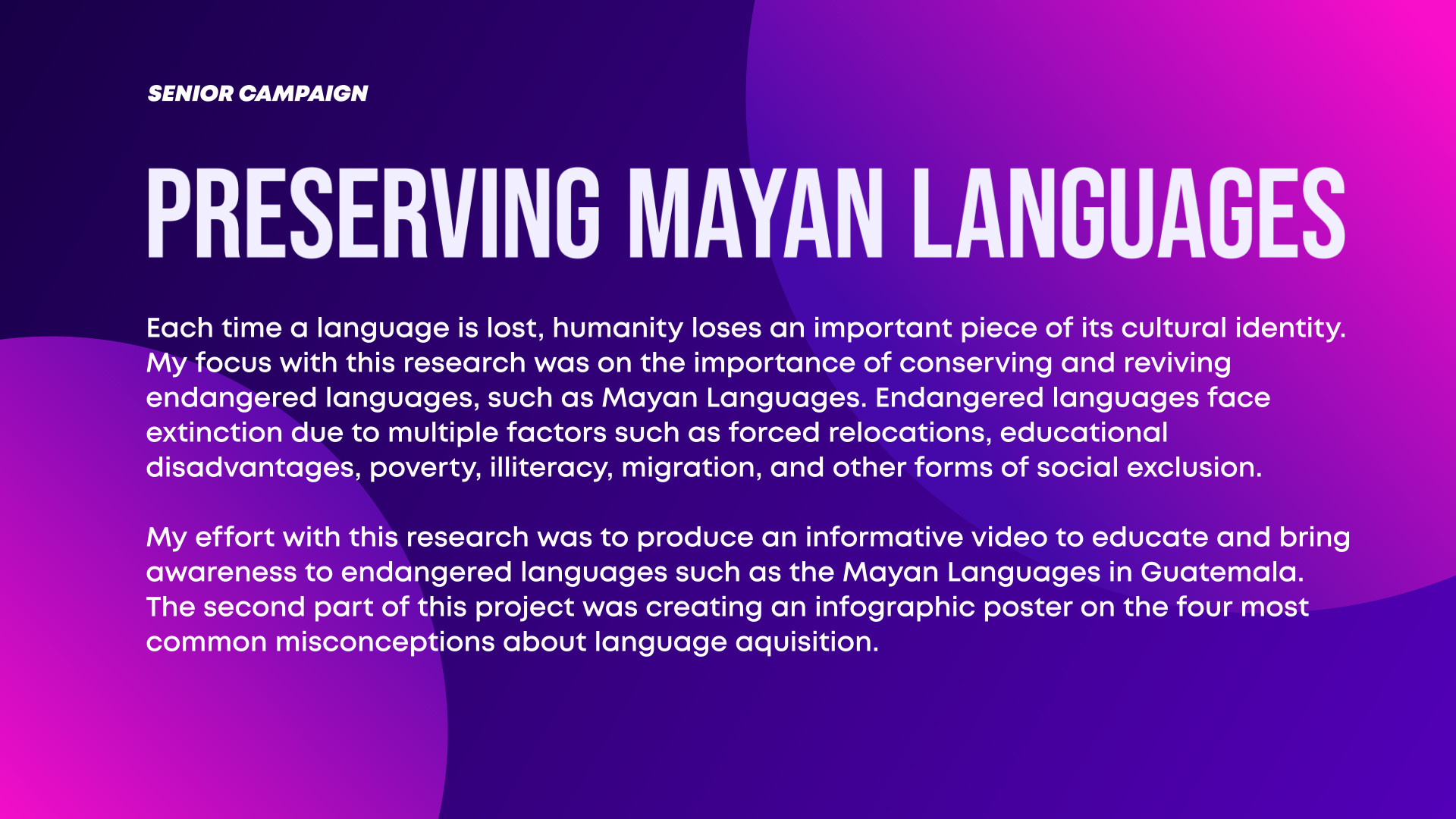 Senior Campaign: Preserving Mayan Languages