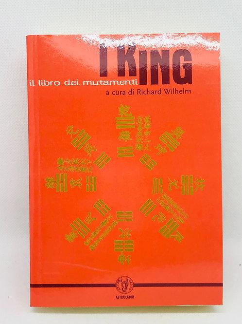 I KING Il libro dei mutamenti