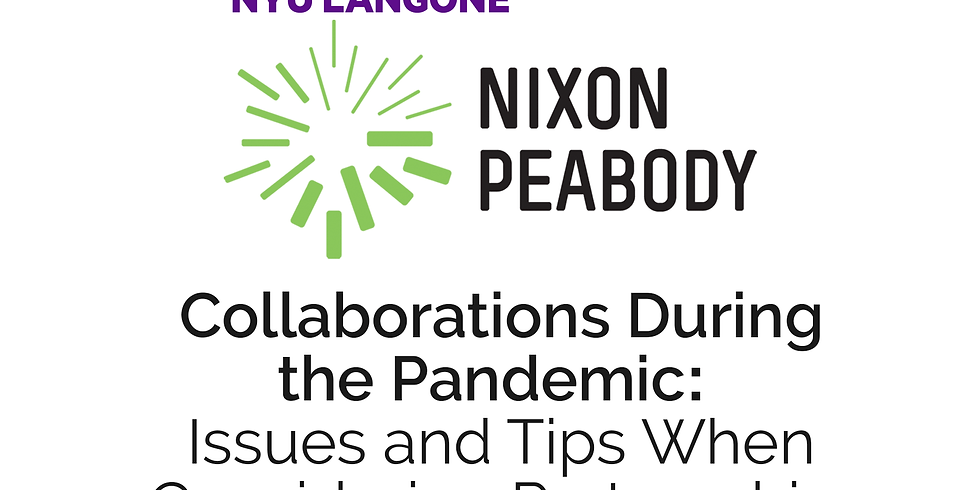 Collaborations During the Pandemic: Issues and Tips When Considering Partnerships