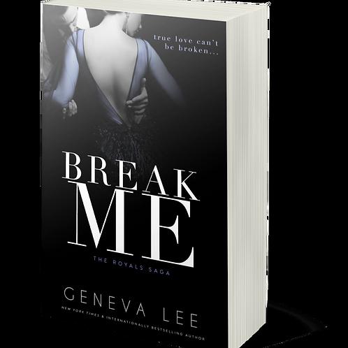 Break Me (Royals 12)