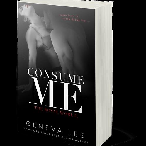 Consume Me (Royals 10)