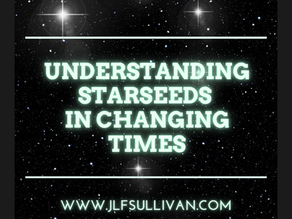 Understanding Starseeds In Changing Times