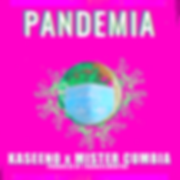 PANDEMIA - Cover Art Kaseeno ft Mister C