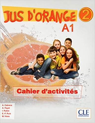 Jus d'orange 2 - Cahier(1re Edition)