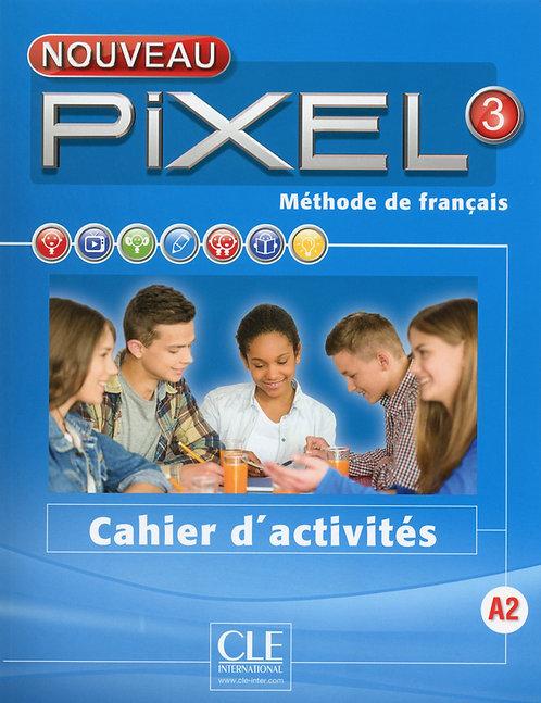 Nouveau Pixel 3 - Cahier d'activités