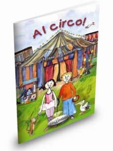 Al Circo! Libro + cd Audio: Italiano per Bambini