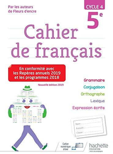 Cahier de français cycle 5e - éd. 2019