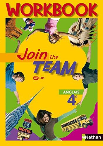Join the Team: Anglais 4e