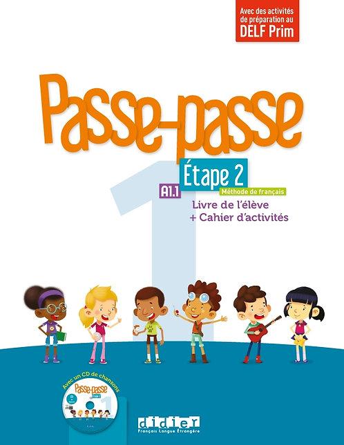 Passe-passe 1 Etape 2 A1.1: Livre de l'élève + Cahier d'activités