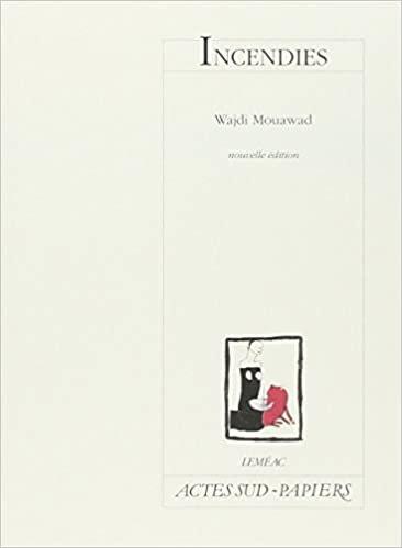 Incendies (Actes Sud-Papiers) (French Edition)