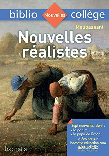 Bibliocollège - Nouvelles réalistes, Maupassant