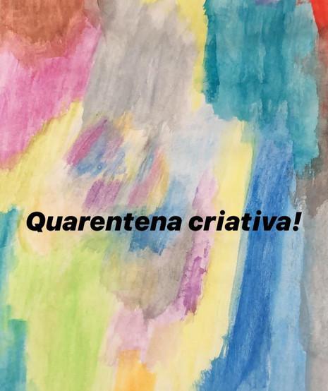 Como lidar com a realidade de forma criativa em temmpos de Quarentena?