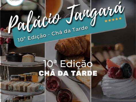 10ª Edição - Palácio Tangará - Chá da Tarde
