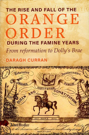 The Rise and Fall of the Orange Order during the famine years