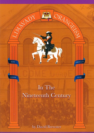 Limavady Orangeism in the Nineteenth Century