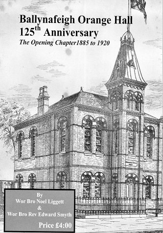Ballynafeigh Orange Hall 125th Anniversary - the opening chapter 1885-1920