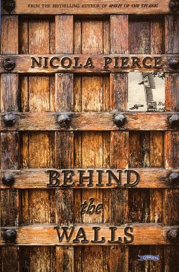 Behind the Walls by Nicola Pierce