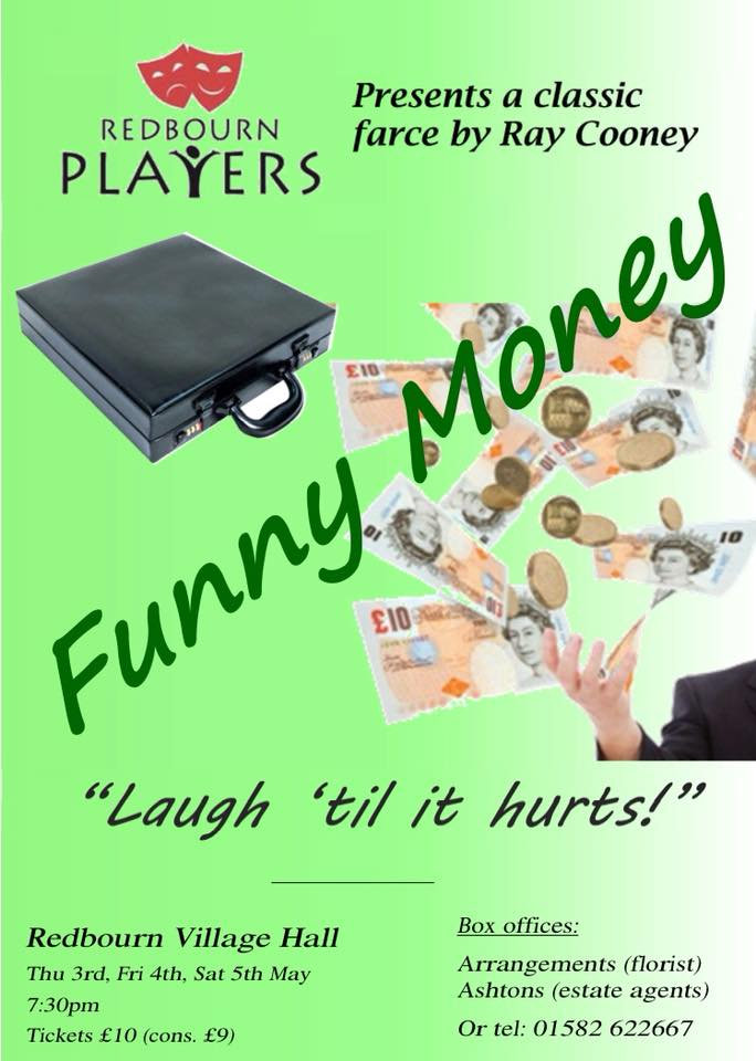Redbourn Players May 2018 Funny Money