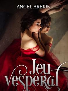 Jeu Vesperal - Angel Arekin