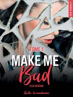 Make Me Bad - Elle Seveno