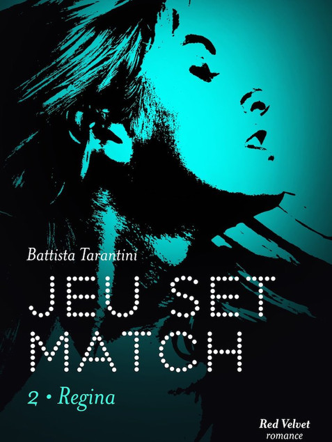 Jeu Set Match - Battista Tarantini