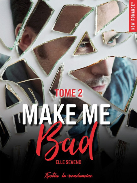 Make Me Bad - Elle Seveno