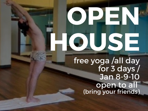 Open House (Bring Your Loved Ones to Yoga!)