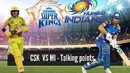 MI vs CSK- Talking Points