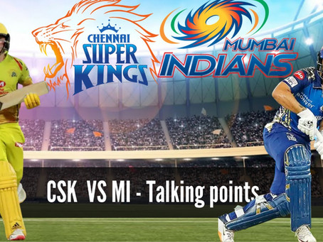 MI vs CSK- Talking Points
