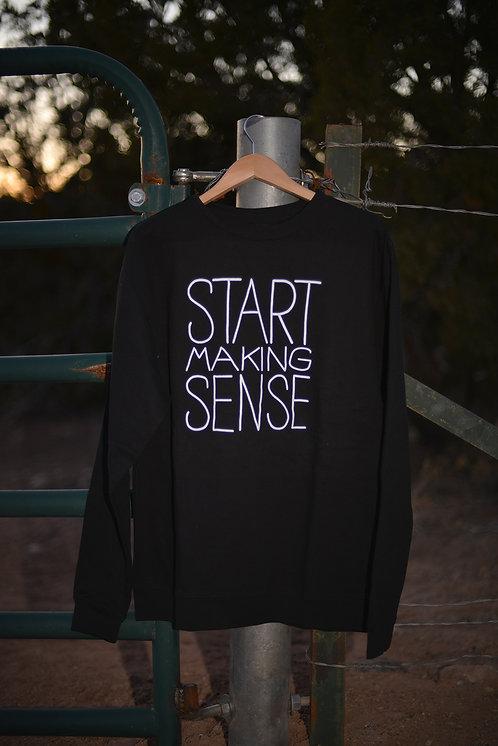 Start Making Sense Sweatshirt - Black