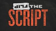 Flip Script 2.JPG