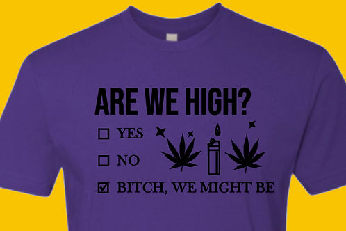 Are We High?