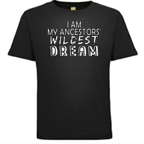 I Am...Wildest Dream