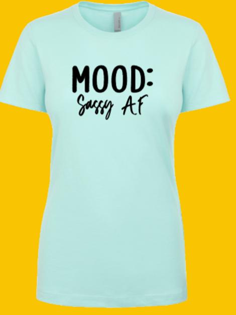 Mood: Sassy AF