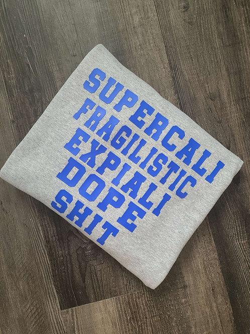 SUPERCALIFRAGILSTIC...