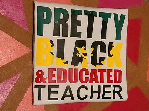Pretty Black & Educated Teacher