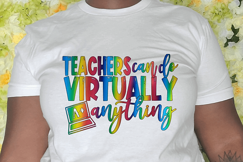 Teachers Can Do Virtually Anything
