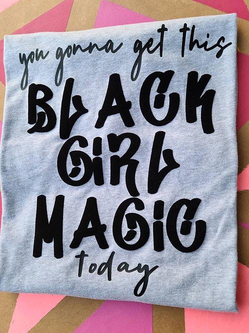 ...Black Girl Magic