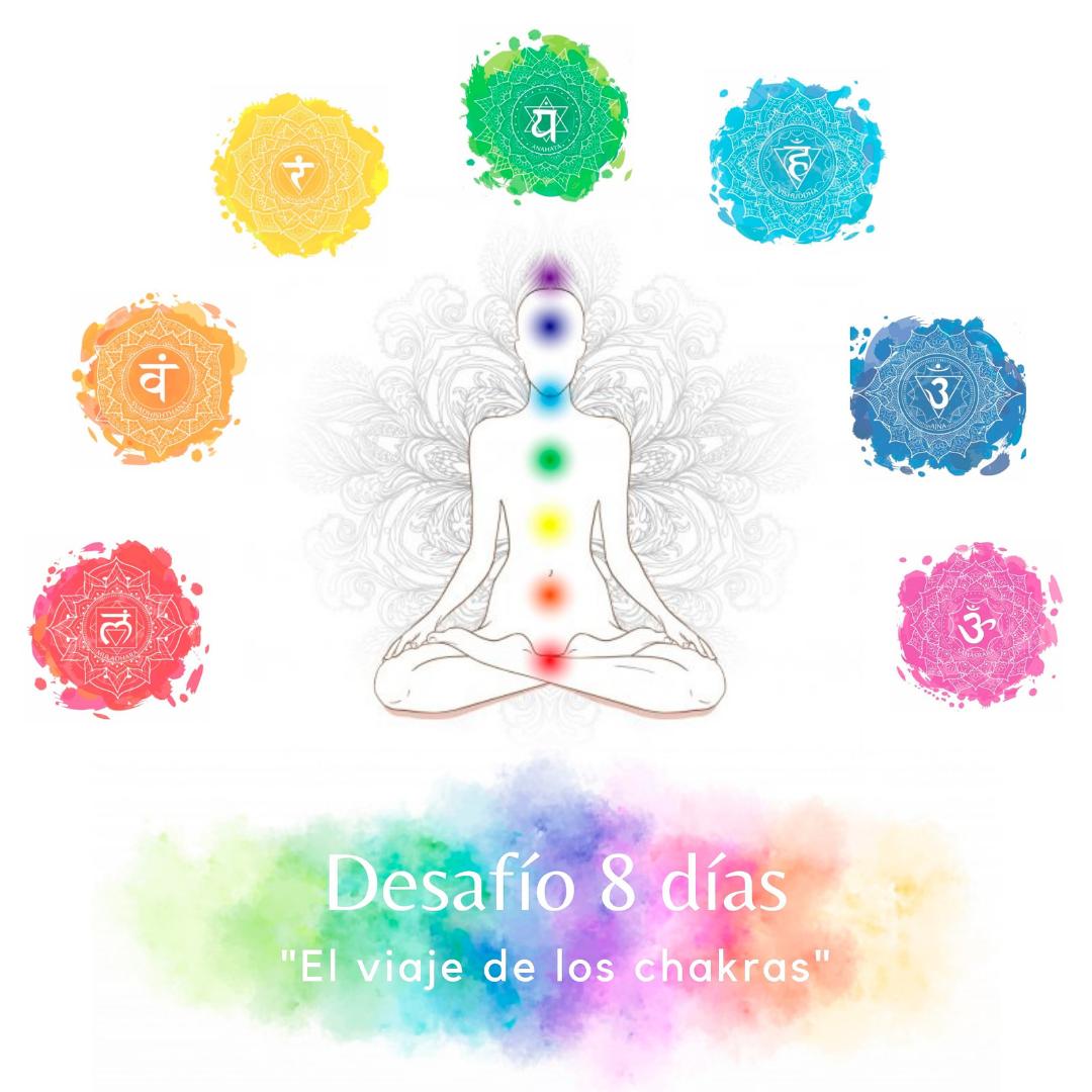 """Desafío 8 días """"El Viaje de los Chakras"""""""