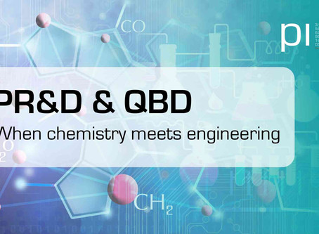 PR&D and QBD : When chemistry meets engineering