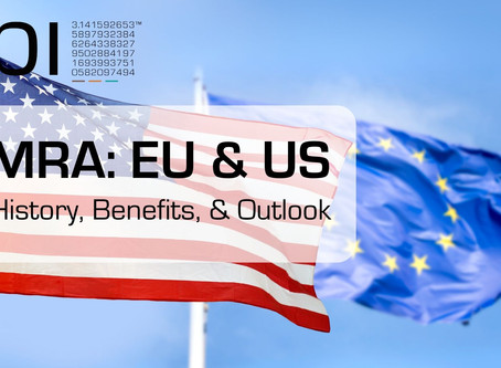 Mutual Recognition Agreement EU & US: The history, benefits, and outlook.