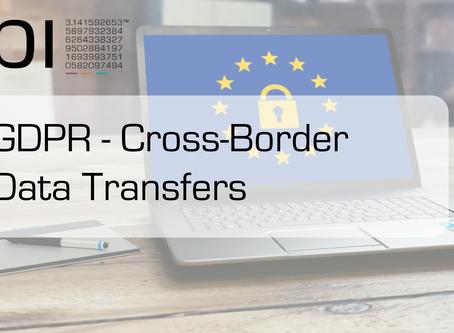 General Data Protection Regulation (GDPR) - Cross-Border Data Transfers