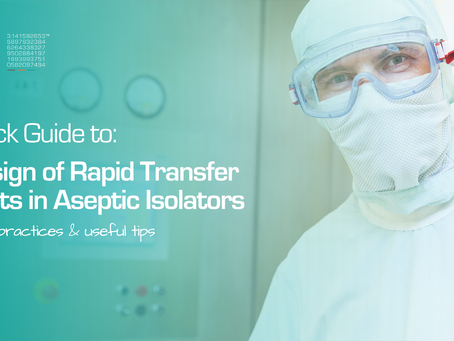 Design of Rapid Transfer Ports in Aseptic Isolators