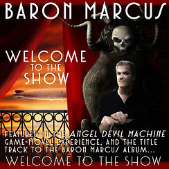 Baron Marcus - Welcome to the Show.jpg