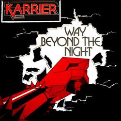 Karrier - Way Beyond The Night